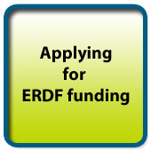 To access resources related to applying for ERDF funding click here